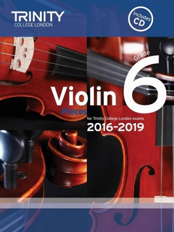Trinity College London Violin Grade 6 Violin & Piano & Cd 2016-2019