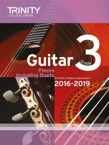 Trinity College London Guitar Exam Pieces Grade 3 2016-2019