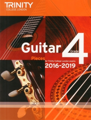 Trinity College London Guitar Exam Pieces Grade 4 2016-2019