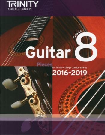 Trinity College London Guitar Exam Pieces Grade 8 2016-2019