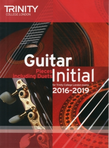 Trinity College London Guitar Exam Pieces Grade Initial 2016-2019
