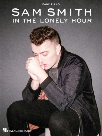 Sam Smith: In The Lonely Hour: Easy Piano