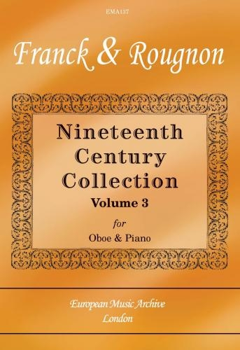 Nineteenth Century Collection: Vol 3: Oboe & Piano (European Music Archive)