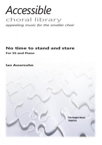 No Time To Stand And Stare: Vocal: Unison