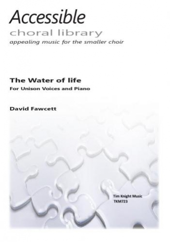 The Water Of Life: Vocal: Unison