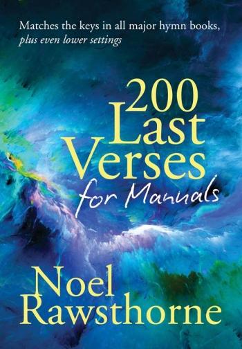 200 Last Verses For Manuals: Organ (Rawsthorne) Revised 2015 (Mayhew)