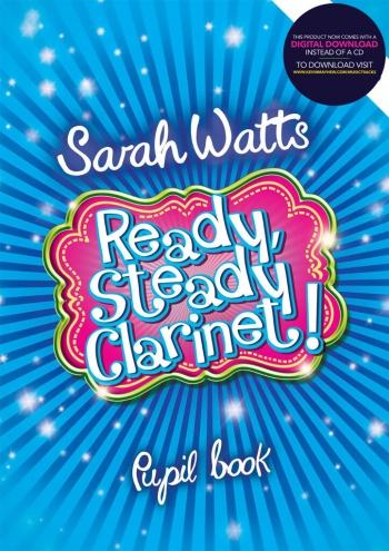 Ready Steady Clarinet: Pupils Copy Book & Cd (Watts)
