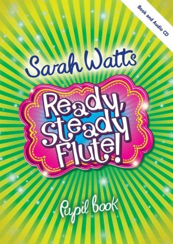 Ready Steady Flute: Pupils Copy  Book & CD (Watts)