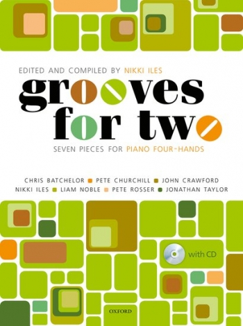 Grooves For Two Seven Pieces For Piano Duet (4 Hands) (Nikki Iles)