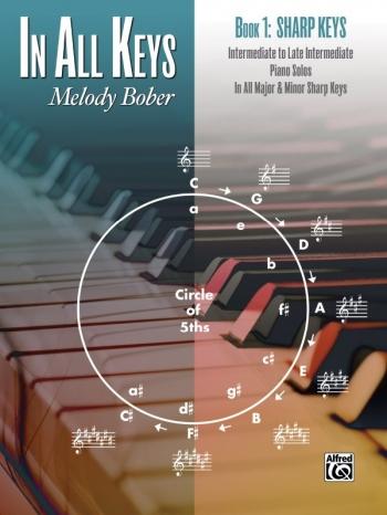 In All Keys Book 1 Sharp Keys Piano Solos (melody Bober) (Alfred)