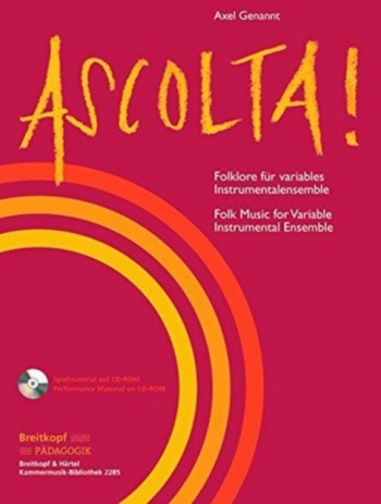 Ascolta! Folk Music Flexible Ensemble Score & Cd Rom (Genannt, Axel)
