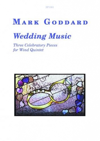Wedding Music 3 Celebraroy Pieces For  Wind Quintet: Score And Parts (Goddard)