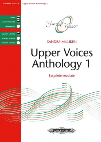 Upper Voices Anthology 1 Easy/Intermediate (Sandra Milliken) (Peters)