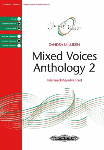 Mixed Voices Anthology 2 Intermediate/Advanced (Sandra Milliken) (Peters)