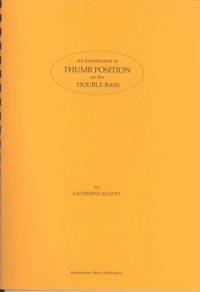 Elliott - Introduction To Thumb Position On Double Bass  -  Bass Part