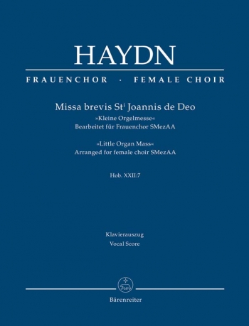 Missa Brevis : Little Organ Mass: St Joannis De Deo: Vocal Score Female Choir (Barenreiter)