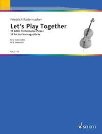 Let's Play Together 16 Little Performance Pieces For Cello Duet