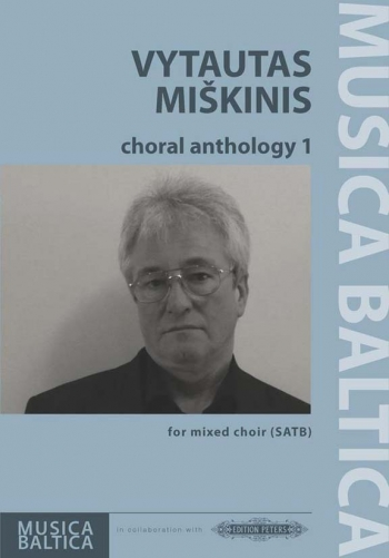 Choral Anthology 1 Vytautas Miškinis  Mixed Choir SATB