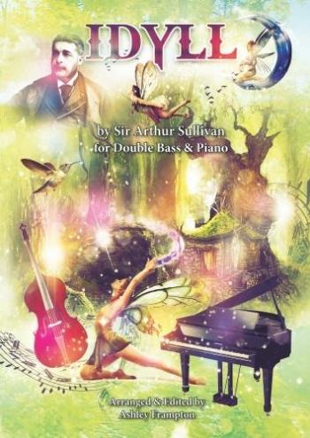 Idyll For Double Bass & Piano By Sir Arthur Sullivan