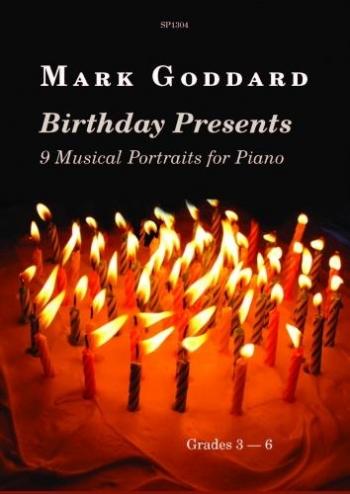 Birthday Presents: Piano: Grades 3 - 6 (goddard)