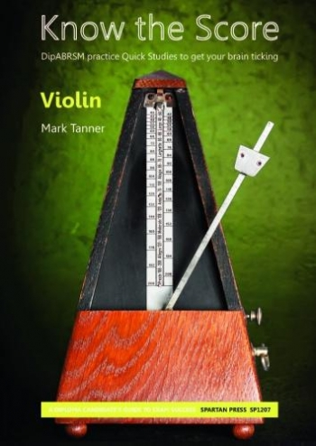 Know The Score: Violin Studies:  (Tanner)