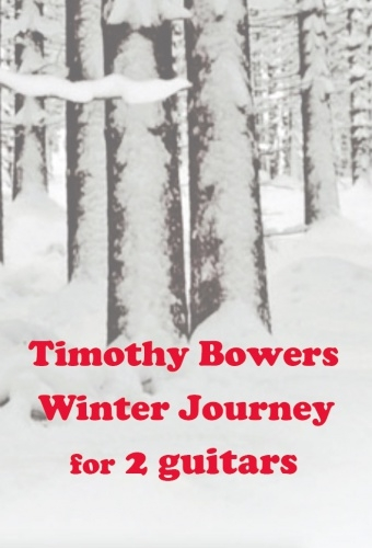 Winter Journey For 2 Guitar By Timothy Bowers