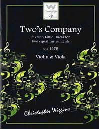Two''s Company: 16 Little Duets: Op157B: Violin & Viola (Wiggins)