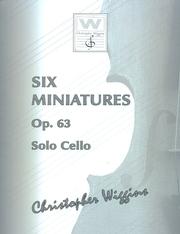 Six Miniatures OP 63  Solo Cello (Wiggins)