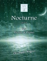 Nocturne Op77a  Violin & Piano  (Wiggins)