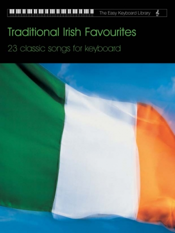Easy Keyboard Library: Traditional Irish Favourites : Keyboard: Album