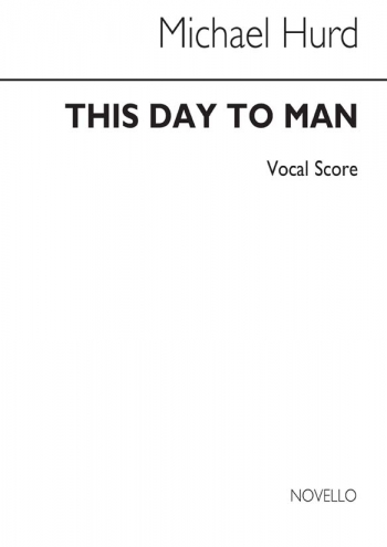 This Day To Man: Vocal: SATB (Archive)