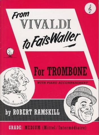 From Vivaldi To Fats Waller: Treble Clef: Trombone (ramskill)