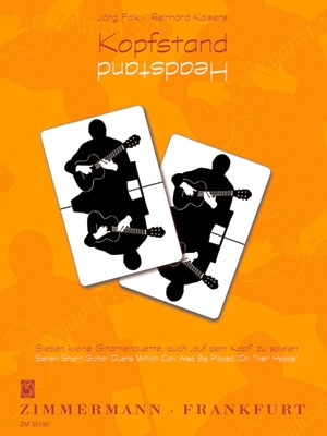 Kopfstand (Headstand) For 2 Guitars 7 Short Duets Can Also Be Played On Their Heads