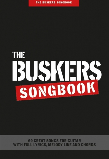 The Buskers Songbook: Lyrics & Chords
