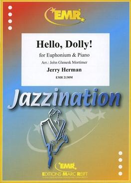 Hello Dolly: Euphonium & Piano (herman)