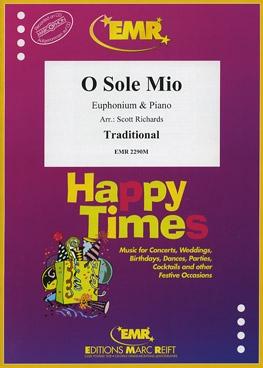 O Sole Mio: Euphonium & Piano (Richards)