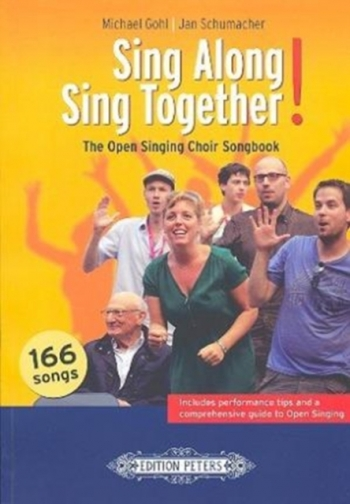 Sing Along  Sing Together. The Open Singing Choir Songbook (Peters)