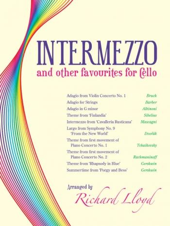 Intermezzo And Other Favourites For Cello  Arr Richard Lloyd