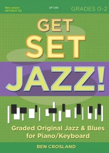 Get Set Jazz - Grades 0-2 Piano/Keyboard - Book  (Crossland)
