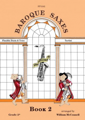 Baroque Saxes: Book 2: Flexible Duets & Trios Tartini: Saxophone Ensemble