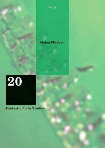 20 Fantastic Flute Studies By Helen Madden