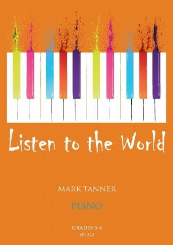 Listen To The World: Piano: Grade 3 - 4