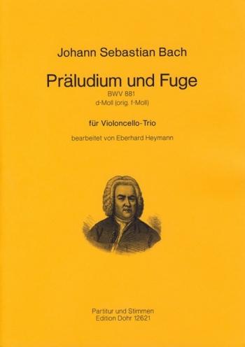 Prelude & Fugue D Minor  BWV881 Cello Trio