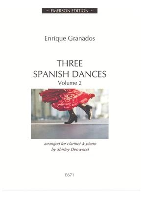 3 Spanish Dances Vol 2 Clarinet & Piano
