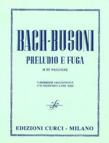 Prelude & Fugue For Piano (arr Busoni) (Curci/Peters)