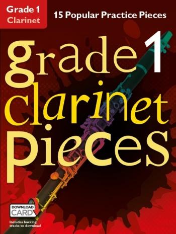 Grade 1 Clarinet Pieces: 15 Popular Practice Pieces Book & Audio Download (Chester)