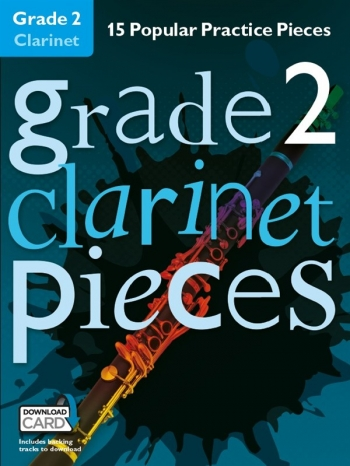 Grade 2 Clarinet Pieces: 15 Popular Practice Pieces Book & Audio Download (Chester)