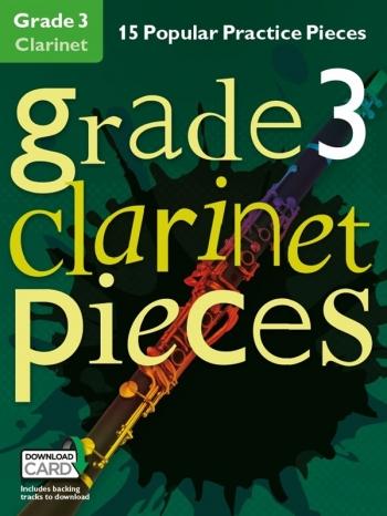 Grade 3 Clarinet Pieces: 15 Popular Practice Pieces Book & Audio Download (Chester)