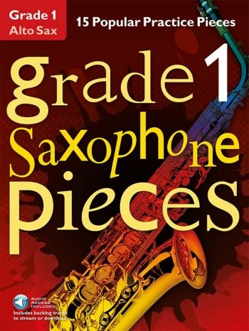 Grade 1 Alto Sax Pieces: 15 Popular Practice Pieces Book & Audio Download (Chester)