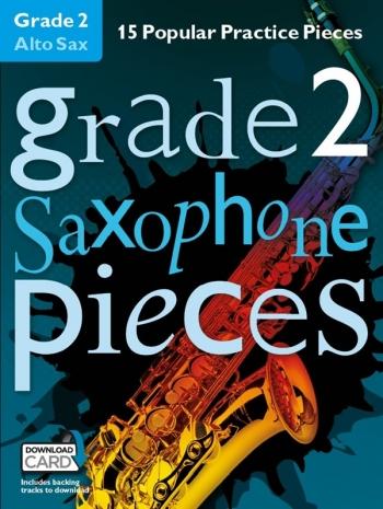 Grade 2 Alto Sax Pieces: 15 Popular Practice Pieces Book & Audio Download (Chester)